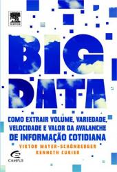 BIG DATA - COMO EXTRAIR VOLUME, VARIEDADE, VELOCIDADE E VALOR DA AVALANCHE