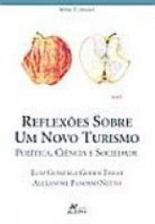 REFLEXOES SOBRE UM NOVO TURISMO - POLITICA CIENCIA E...