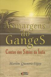 MARGENS DO GANGES, AS - CONTOS DOS SABIOS DA INDIA