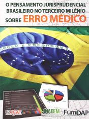 PENSAMENTO JURISPRUDENCIAL BRASILEIRO NO TERCEIRO MILENIO SOBRE ERRO MEDICO