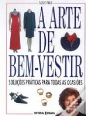ARTE DE BEM VESTIR, A