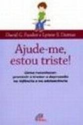 AJUDE-ME ESTOU TRISTE - COMO RECONHECER - PREVINIR E...