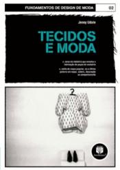 TECIDOS E MODA - FUNDAMENTOS DE DESIGN DE MODA