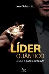LÍDER QUÂNTICO - E SEUS 9 PODERES INTERNOS