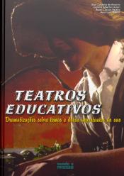 TEATROS EDUCATIVOS - DRAMATIZACAO SOBRE TEMAS E DATAS IMPORTANTES DO ANO - 1