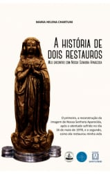 A HISTÓRIA DE DOIS RESTAUROS