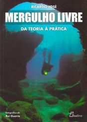 MERGULHO LIVRE - DA TEORIA A PRATICA