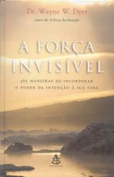 FORÇA INVISÍVEL, A