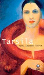 TARSILA - MARIA ADELAIDE AMARAL