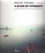 OLHAR DO FOTOGRAFO, O - 2