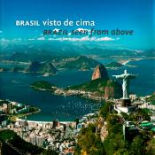 BRASIL VISTO DE CIMA - BRAZIL SEEM FROM ABOVE