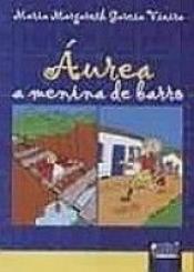 AUREA A MENINA DE BARRO