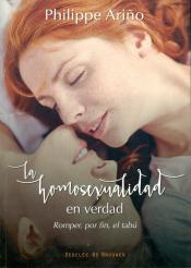 LA HOMOSEXUALIDAD EN VERDAD - ROMPER POR FIN EL TABÚ