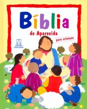 BIBLIA DE APARECIDA PARA CRIANCAS - ENCADERNADA ROCK- LOIS / AYLIFFE