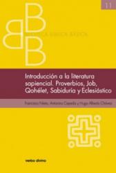 INTRODUCCIÓN A LA LITERATURA SAPIENCIAL PROVERBIOS JOB QOHELET SABIDURÍAECLESIÁSTICO
