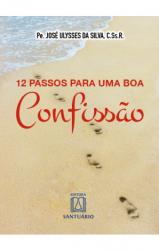 12 PASSOS PARA UMA BOA CONFISSÃO