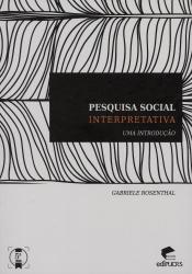 PESQUISA SOCIAL INTERPRETATIVA UMA INTRODUÇÃO