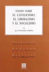 ENSAYO SOBRE EL CATOLICISMO, EL LIBERALISMO Y EL S