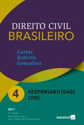 DIREITO CIVIL BRASILEIRO - VOLUME 04 - RESPONSABILIDADE CIVIL