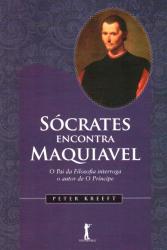 SOCRATES ENCONTRA MAQUIAVEL