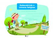 REDESCOBRINDO O UNIVERSO RELIGIOSO EDUCAÇÃO INFANTIL - ESTUDANTE