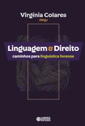 LINGUAGEM E DIREITO - CAMINHOS PARA LINGUÍSTICA FORENSE