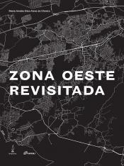 ZONA OESTE REVISITADA, A
