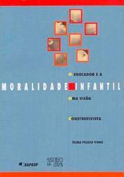 EDUCADOR E A MORALIDADE INFANTIL, O - UMA VISAO CONS...