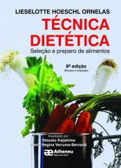 TÉCNICA DIETÉTICA - SELEÇÃO E PREPARO DE ALIMENTOS