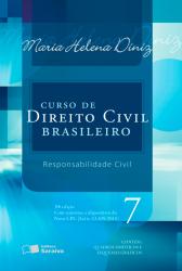 CURSO DE DIREITO CIVIL BRASILEIRO - VOLUME 07 - RESPONSABILIDADE CIVIL