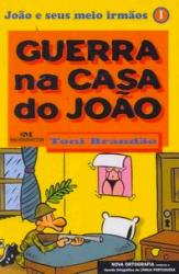 GUERRA NA CASA DO JOÃO - NOVA ORTOGRAFIA