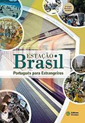ESTAÇÃO BRASIL - PORTUGUÊS PARA ESTRANGEIROS