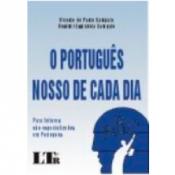 O PORTUGUES NOSSO DE CADA DIA