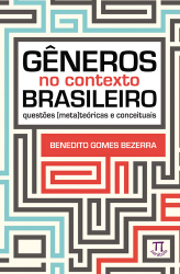 GÊNEROS NO CONTEXTO BRASILEIRO - QUESTÕES METATEÓRICAS E CONCEITUAIS