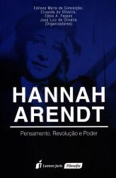 HANNAH ARENDT - PENSAMENTO REVOLUÇÃO E PODER