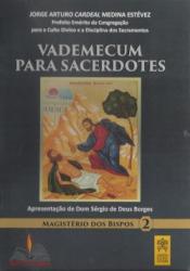 VADEMECUM PARA SACERDOTES - MAGISTÉRIO DOS BISPOS 2