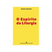 ESPÍRITO DA LITURGIA, O