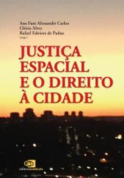 JUSTIÇA ESPACIAL E O DIREITO À CIDADE