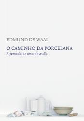 CAMINHO DA PORCELANA, O