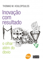 INOVACAO COM RESULTADO - O OLHAR ALEM DO OBVIO - 1