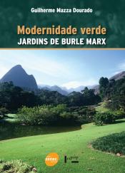 MODERNIDADE VERDE - JARDIM DE BURLE MARX - 1