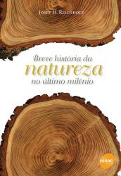 BREVE HISTORIA DA NATUREZA NO ULTIMO MILENIO - 1