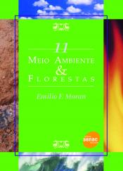 MEIO AMBIENTE & FLORESTA