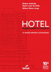 HOTEL - PLANEJAMENTO E PROJETO - 10ª