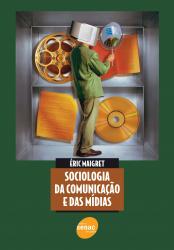 SOCIOLOGIA DA COMUNICACAO E DAS MIDIAS - 1