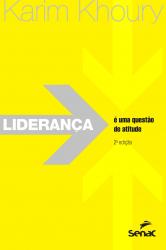 LIDERANCA E UMA QUESTAO DE ATITUDE - 2