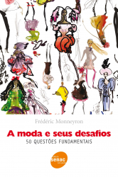 MODA E SEUS DESAFIOS, A - 1