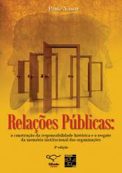 RELACOES PUBLICAS: A CONSTRUCAO DA RESPONSABILIDADE HISTORICA E O RESGATE - 3