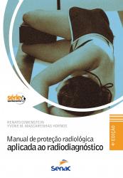 MANUAL DE PROTECAO RADIOLOGICA APLICADA AO RADIODIAGNOSTICO - 4