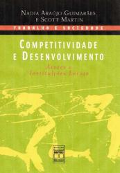COMPETITIVIDADE E DESENVOLVIMENTO - SERIE TRABALHO E SOCIEDADE - 2